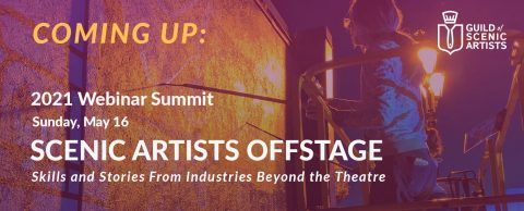 2021 Webinar Summit: Scenic Artists Offstage